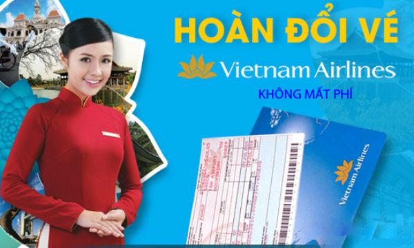 Hoàn vé KHÔNG MẤT PHÍ khi hãng Vietnam Airlines thay đổi giờ bay trên 2 tiếng